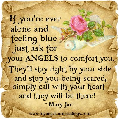 poems and saying of comfort | ... blue just ask for your angels to comfort you they ll stay right