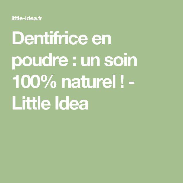 Dentifrice en poudre : un soin 100% naturel ! - Little Idea