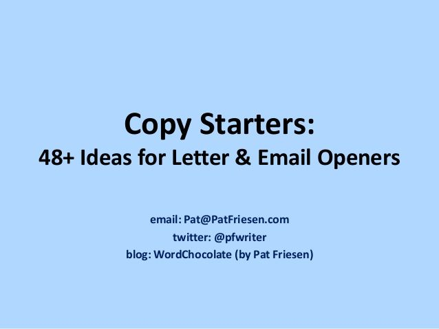 Copy Starters: 48+ Ideas for Letter & Email Openers