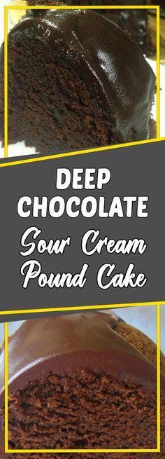 Deep Chocolate Sour Cream Pound Cake #appetizer appetizer recipes easy #recipeideas recipe ideas #recipes recipes #dessert dessert ideas #dessertrecipes dessert recipes easy #desserttable dessert table ideas