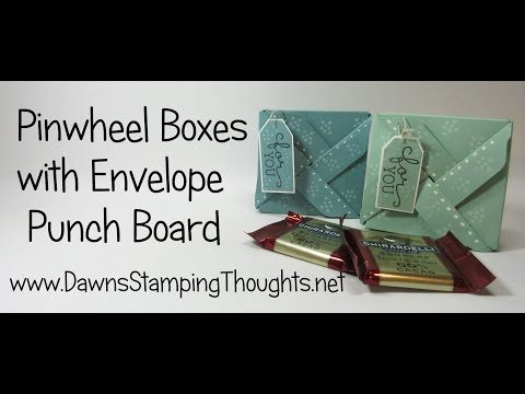 Pinwheel Box with Envelope Punch Board video (Dawns stamping thoughts Stampin'Up! Demonstrator Stamping Videos Stamp Workshop Classes Scissor Charms Paper Crafts)