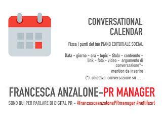 Ufficio stampa, storytelling e digital pr 2.0 di Francesca Anzalone: CONVERSATIONAL Calendar - il tuo piano editoriale ...