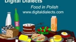 Learn Polish - words for food, via YouTube.