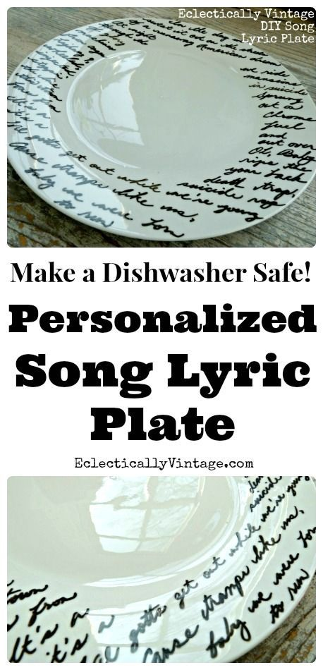 Make a Music Lyric Plate - one for every member of the family would be fun! kellyelko.com