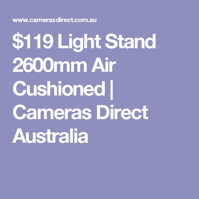 $119 Light Stand 2600mm Air Cushioned | Cameras Direct Australia