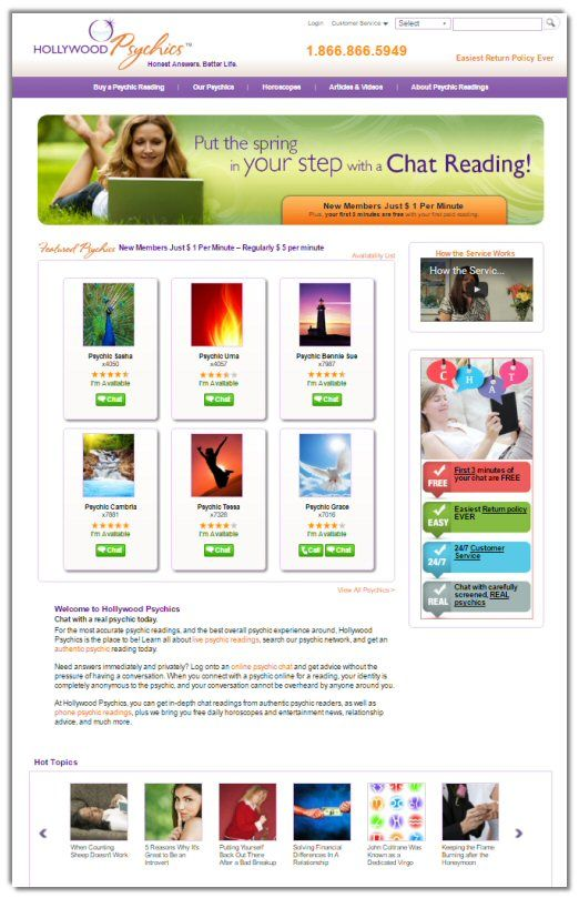 A simple and easy to use portal for readings is hosted by Hollywood Psychics