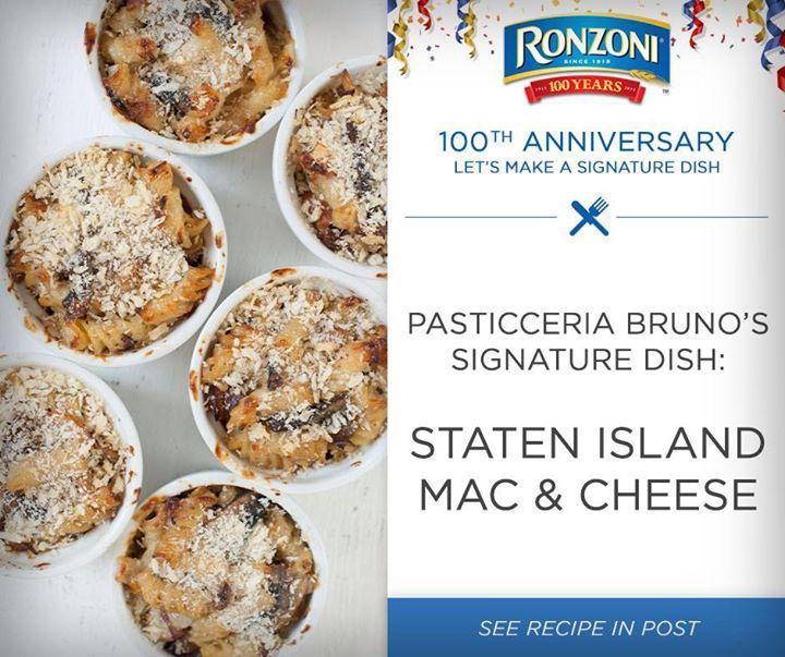 Staten Island Mac & Cheese - A Ronzoni 100th Anniversary Signature Dish created by restaurant Pasticceria Bruno.