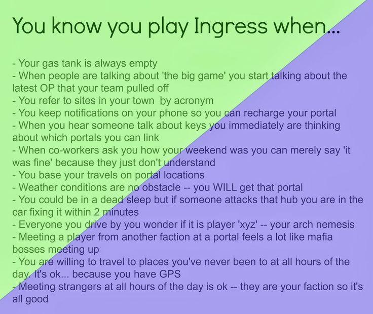 It's True - All Of It #Ingress