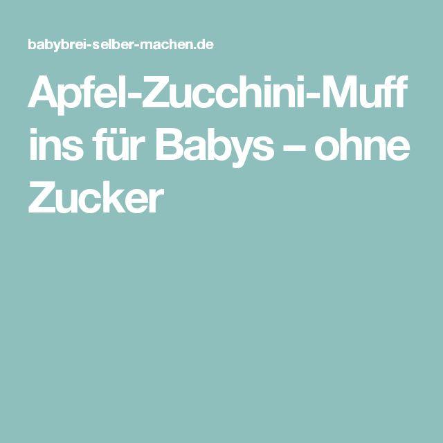 Apfel-Zucchini-Muffins für Babys – ohne Zucker