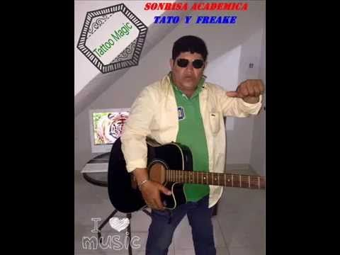 SONRISA ACADEMICA  Tato y Freake  Champeta - Reggaeton