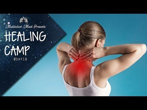 Welcome to Day 18 of the Healing Camp 2016 Today We created a guided meditation to help relieve the Neck and Cervical Pain, which is becoming very common due...