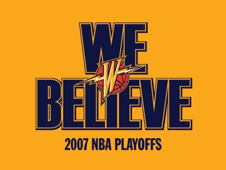 2007 NBA Playoffs and in 2013 We Still BELIEVE!!!