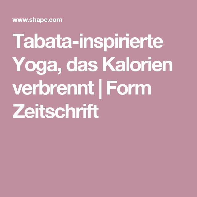 Tabata-inspirierte Yoga, das Kalorien verbrennt |  Form Zeitschrift