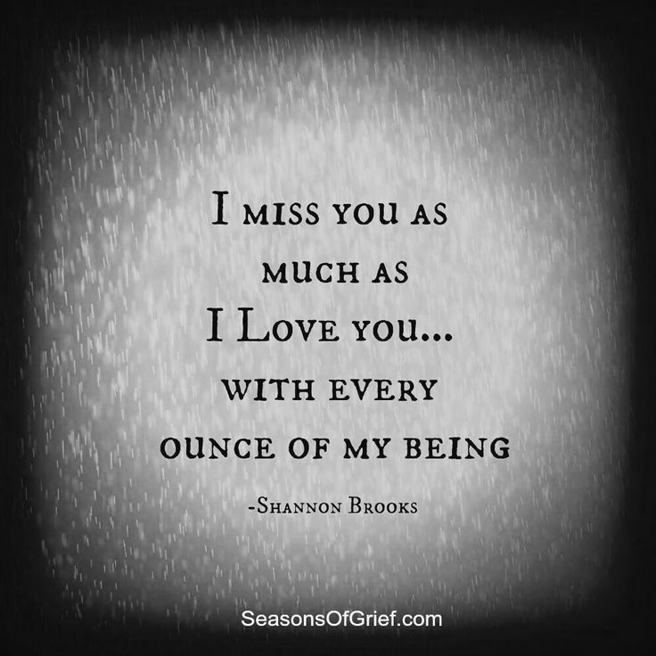I just wish I could know if you still love me like before, and miss me like I miss you...