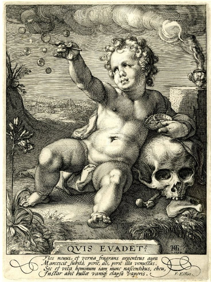 Quis Evadet? (Who will be spared?)  Hendrik Goltzius  Vanitas; allegory of transience; a reclining putto blowing bubbles and leaning on a skull. 1594