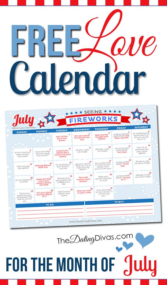 This is so cool! A printable calendar with a little love assignment every day for the month of JULY!! It even has links to date ideas and romance tips. www.TheDatingDivas.com