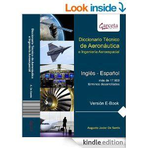 Diccionario Técnico de Aeronáutica e Ingeniería Aeroespacial (Inglés Español) by Augusto De Santis