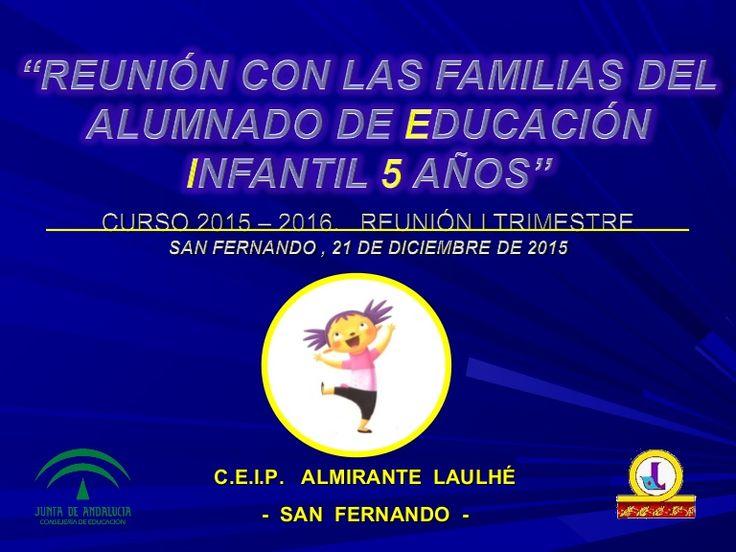 Presentación utilizada en la reunión del primer trimestre del curso 2015/2016 con las familias del alumnado de Educación Infantil 5 años C.