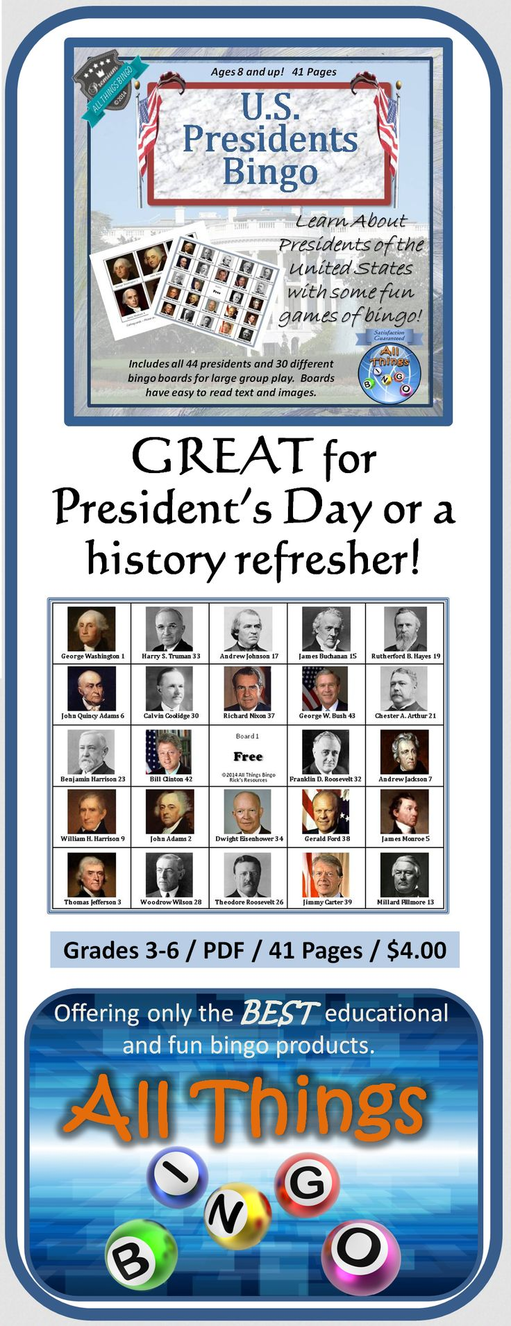 This is a great way to learn the Presidents of the United States. Whether needing a quick and fun history refresher or celebrating President's Day, this bingo game set with 30 boards for large group play is just the ticket.  All of the Presidents of the U.S. are represented in this game. Boards have clear images and text names for easy identification. Provide some markers and prizes, and you're all set for a fun and educational time!