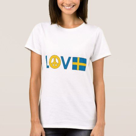 Love Peace Sweden T-Shirt - click to get yours right now!