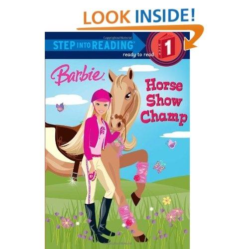 Barbie: Horse Show Champ (Step into Reading): Jessie Parker,Karen Wolcott: 9780375847011: Amazon.com: Books