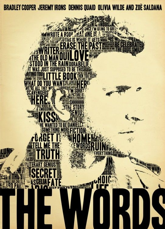 The Words (2012) Honestly one of the best movies I've seen.