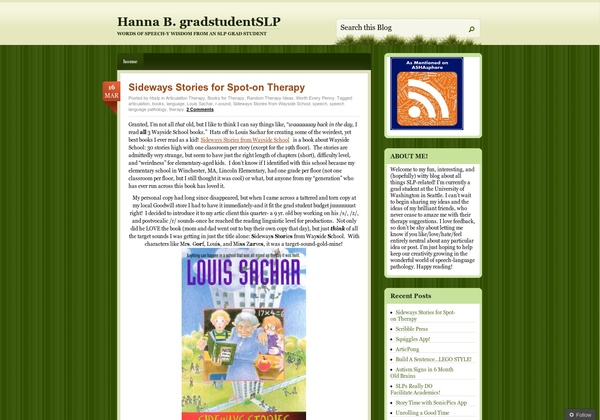 SLP: Hanna B. gradstudentSLP – is a brand new blogger who has come onto the SLP blogging scene just in the past eight weeks. So far, she has made some very nice (and quite frequent) posts on a variety of school-based topics.  Pinned by @PediaStaff – Read about all the speech blogs we recommend: http://ht.ly/9HVRX  Please Visit ht.ly/63sNt for all our pediatric therapy pins