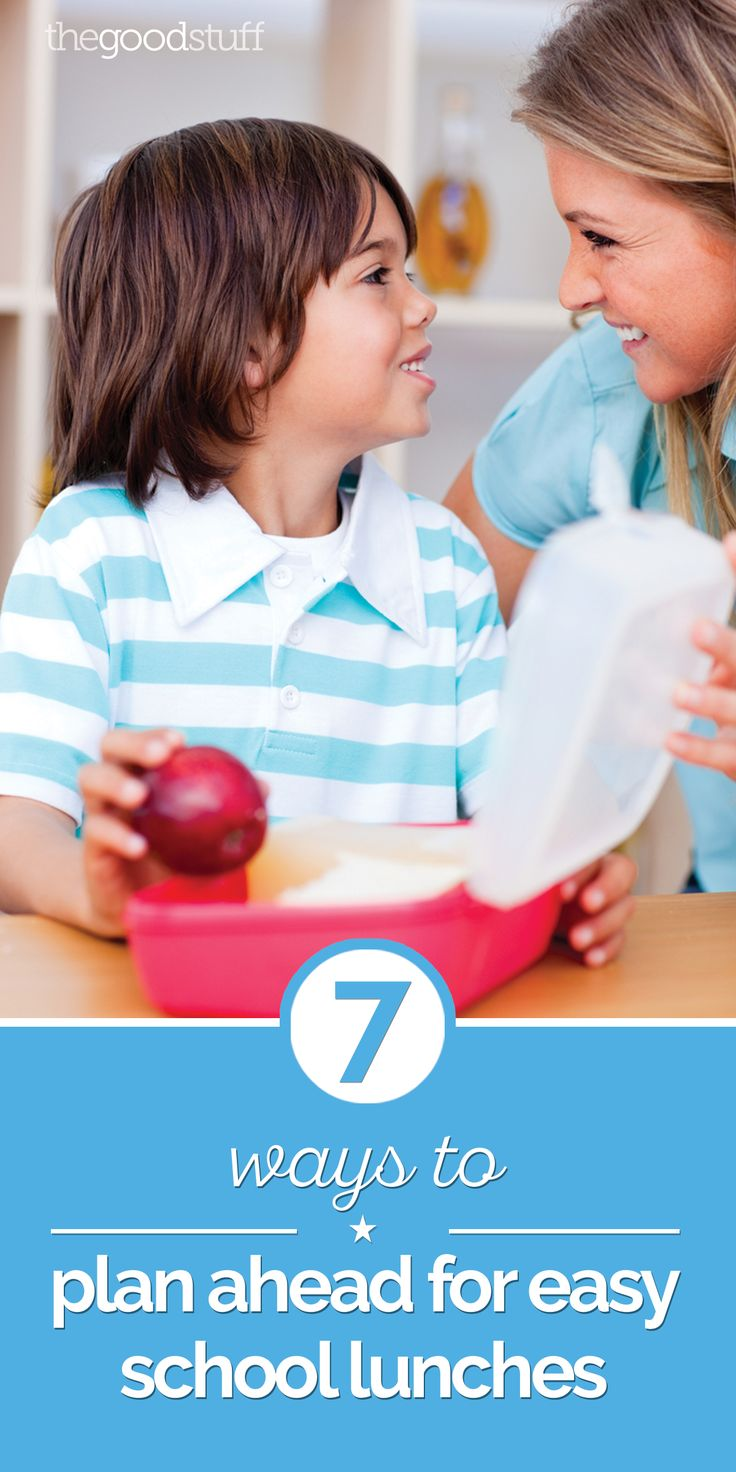 7 Ways to Plan Ahead for Easy School Lunches   thegoodstuff