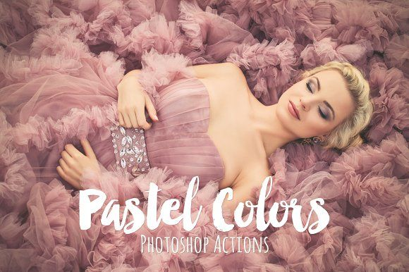 Pastel Colors Photoshop Actions by BeArt-Presets on @creativemarket