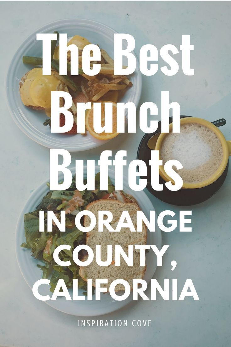 Wondrous The Best Brunch Buffets In Orange County California Boss Best Image Libraries Thycampuscom