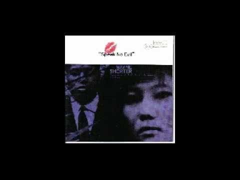 Wayne Shorter - Speak No Evil (1964).flv