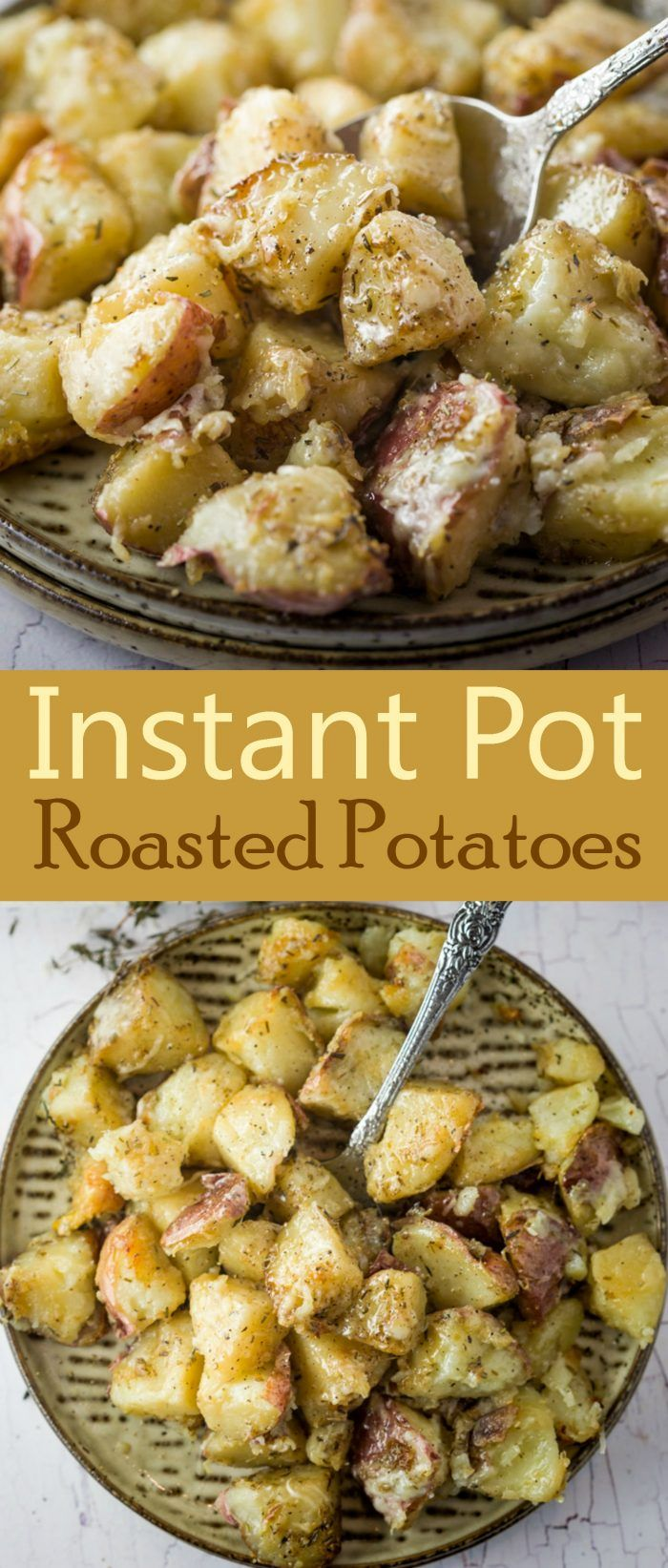 These instant pot roasted potatoes are crisp on the outside and soft and pillowy on the inside. They're perfectly seasoned with rosemary, thyme, garlic, and an optional sprinkling of cheese and take a max of 30 minutes to cook!   The Cozy Cook   #Potatoes #InstantPot #SideDishes #Sides #RoastedPotatoes #Potato