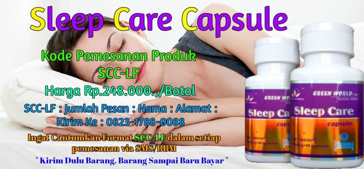 Sleep Care Capsule Green World http://obatpelangsingherbal.net/sleep-care-capsule-green-world/ || http://ow.ly/b5NF304MBSB