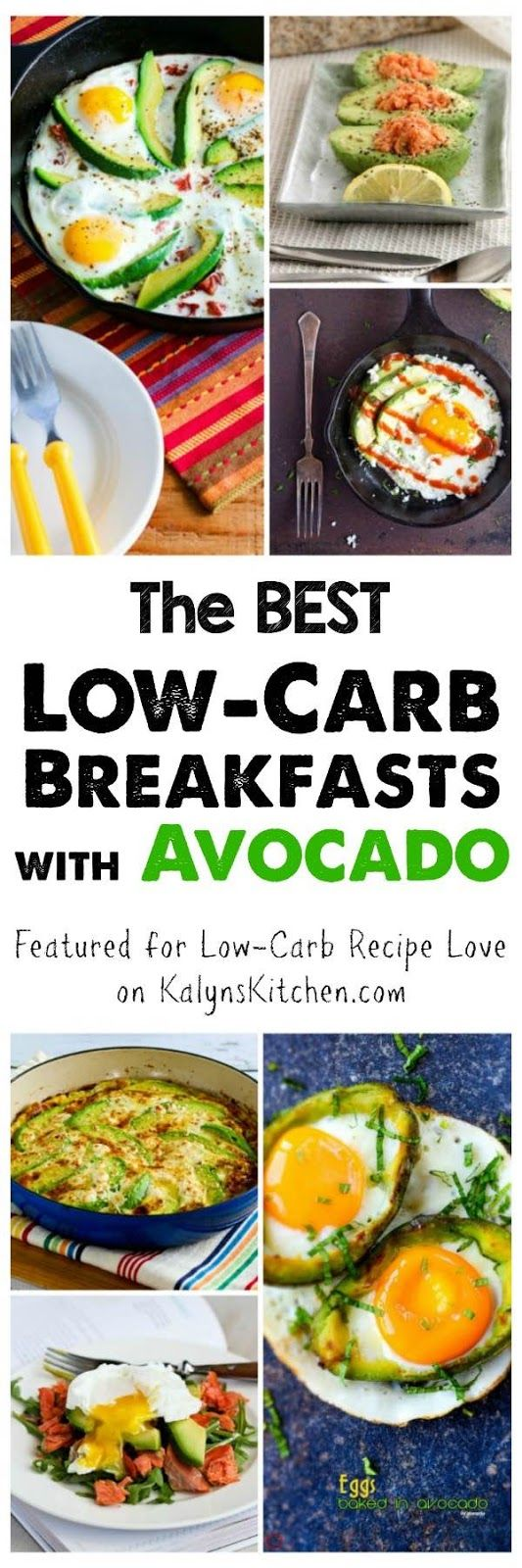 Avocados are always a treat, and I especially like them this time of year when I'm bored with winter foods. Here are The BEST Low-Carb Breakfasts with Avocado; enjoy!  [featured for Low-Carb Recipe Love on KalynsKitchen.com]