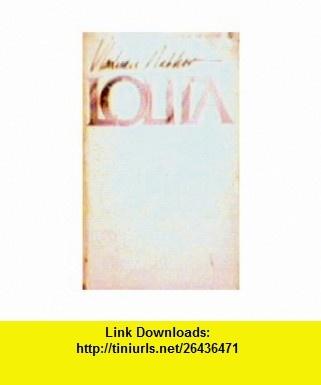 Lolita (9780425046807) Vladimir Nabokov , ISBN-10: 042504680X  , ISBN-13: 978-0425046807 ,  , tutorials , pdf , ebook , torrent , downloads , rapidshare , filesonic , hotfile , megaupload , fileserve
