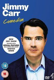 Jimmy Carr Stand Up Shows. Recorded live in 2007, the Jimmy Carr: Comedian (Live) DVD sees funnyman Jimmy Carr sharing his cynical, but always hilarious, take on life's little absurdities.