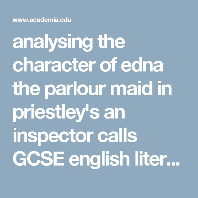 """gcse english inspector calls coursework The following essay was written for my gcse english course in june 2000 and relates to the jb priestley play """"an inspector calls"""" it's released here under a."""