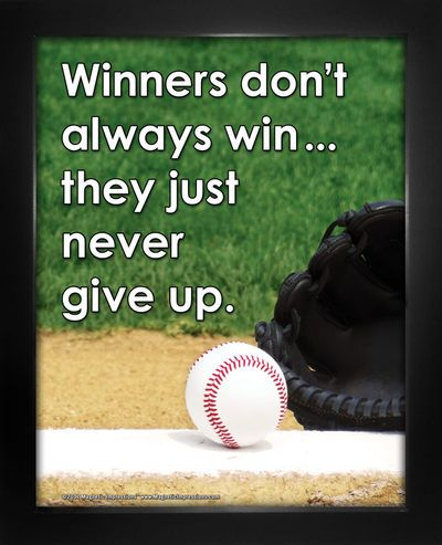 Buy Baseball Inspirational Winners Never Give Up 8x10 Poster Print! Baseball fans will love this sports quote for their wall. Shop Motivational Baseball Gifts for dads and boys today.