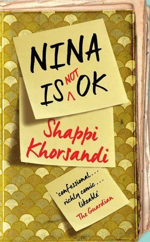 Nina is Not OK by Shappi Khorsandi from GoodReads