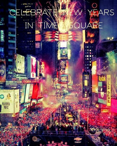 Celebrate new years in Times Square - bucket list