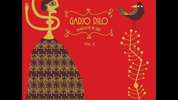 Gadjo Dilo - Greek Bolero (Θα σε πάρω να φύγουμε)