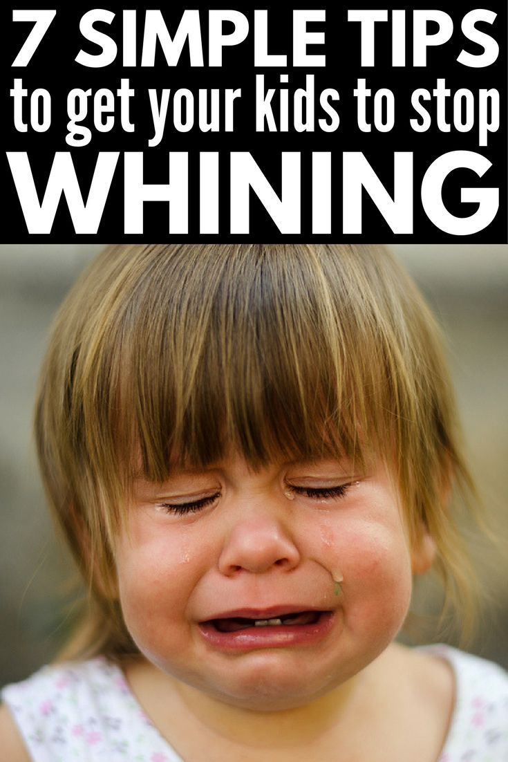 how to get your child to stop whining