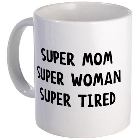 The mug every mom needs.