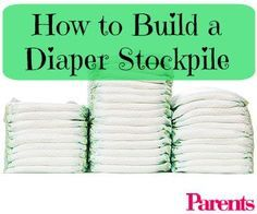 Stocking up on diapers can save you lots of money in the long run. Here's how to do it.