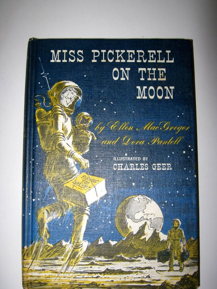 Book, Miss Pickerell on the Moon, 1965, Weekly Reader, McGraw Hill Book Company, hardcover by vintageboxofdelights on Etsy https://www.etsy.com/listing/125859164/book-miss-pickerell-on-the-moon-1965