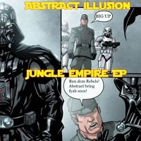 Abstract Illusion - Jungle Empire EP [Free to download from Bandcamp, click link] by Abstract Illusion on SoundCloud #jungle