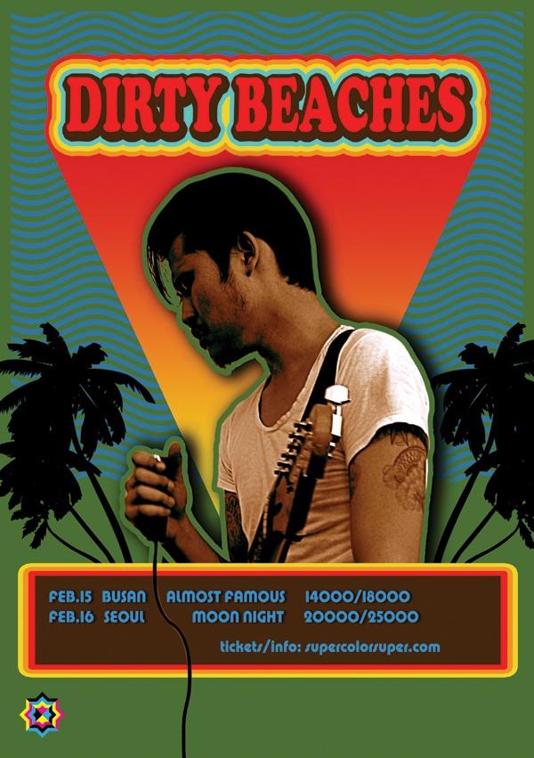 DIRTY BEACHES 2013 FEB 15-16