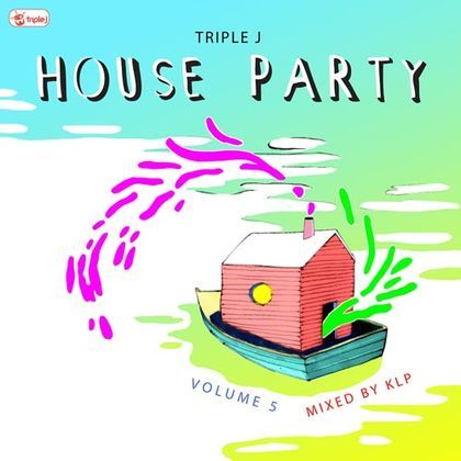 triple j - House Party Volume 5 | CD | ABC Shop