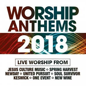 Worship Anthems 2018 - Various Artists | Free Delivery @ Eden.co.uk