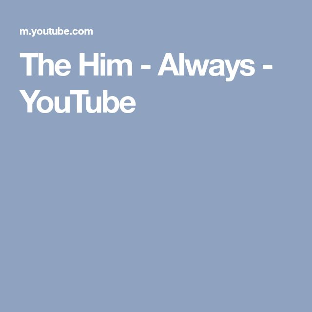 The Him - Always - YouTube